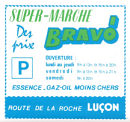 1978 Advert for Bravo Supermarket from town plan of L'Aiguillon sur Mer
