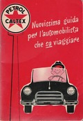1954 Petrol Caltex guide to Italy