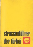 1969 Shell Guide/Maps to Turkey (German edition)